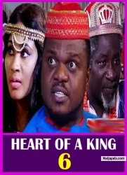 HEART OF A KING 6