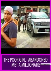 THE POOR GIRL I ABANDONED MET A MILLIONAIRE