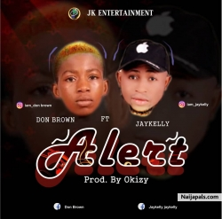 ALERT by DON BROWN FT JAY KELLY