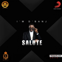 Salute by D'Banj ft. Ice Prince