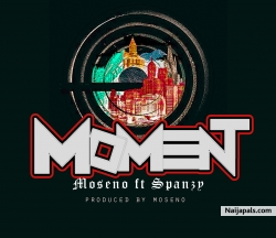 The Moment by Moseno ft Spanzy