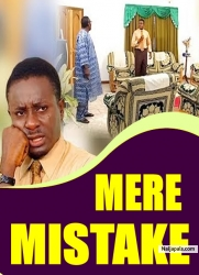 MERE MISTAKE