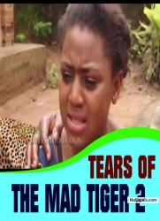 TEARS OF THE MAD TIGER 2