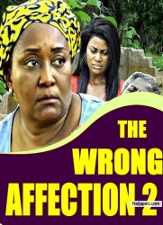 THE WRONG AFFECTION 2