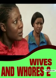 WIVES AND WHORES 2