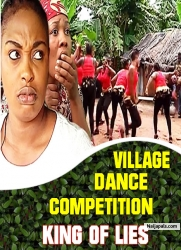 VILLAGE DANCE COMPETITION / KING OF LIES