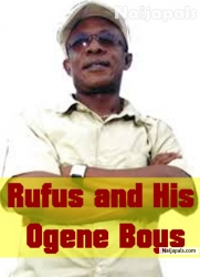 Rufus and His Ogene Boys