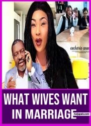 WHAT WIVES WANT IN MARRIAGE