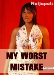 My Worst Mistake