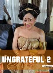 Ungrateful 2