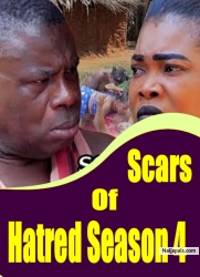 Scars Of Hatred Season 4