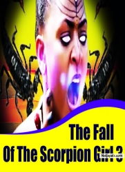 The Fall Of The Scorpion Girl 3