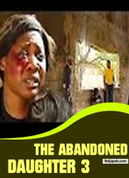THE ABANDONED DAUGHTER 3