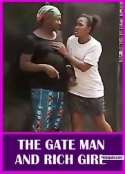 THE GATE MAN AND RICH GIRL