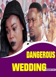 DANGEROUS WEDDING