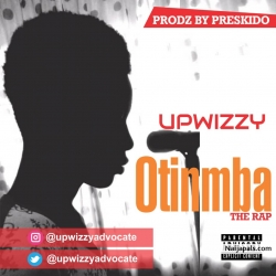 Otinmba rap by Upwizzy
