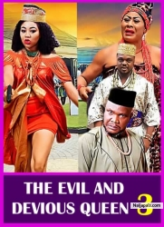 THE EVIL AND DEVIOUS QUEEN 3