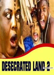 DESECRATED LAND 2