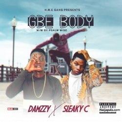 Gbe Body by Damzzy ft Sleaky C