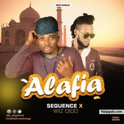 Alafia by Sequence & Wiz Dido