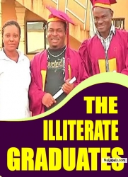 THE ILLITERATE GRADUATES