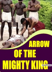 ARROW OF THE MIGHTY KING