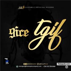 TGIF by 9ice