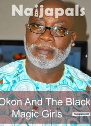 Okon And The Black Magic Girls 2