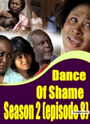 Dance Of Shame Season 2 (episode 8 )