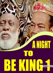 A NIGHT TO BE KING 1