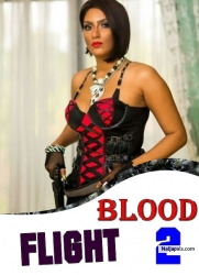 BLOOD FLIGHT 2