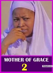 MOTHER OF GRACE 2