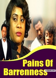 Pains Of Barrenness