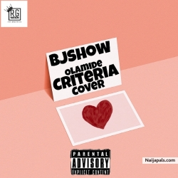 Criteria cover by Bjshow olamide