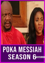 POKA MESSIAH SEASON 6