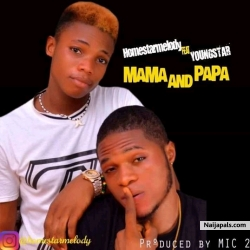 Mama And Papa by homestarmelody ft Youngstar.