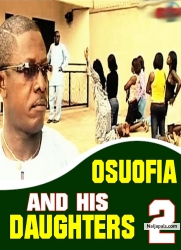 OSUOFIA AND HIS DAUGHTERS 2