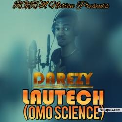 Lautech Omo Science by Darezy ft Daveyoung
