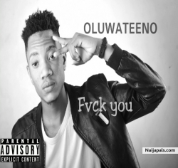 Fvck You by Oluwateeno