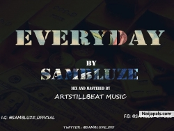 EVERYDAY by Sambluze