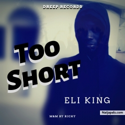 Too Short by Eli King