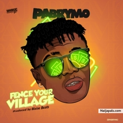 Fence Your Village by Pa Brymo