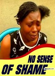 NO SENSE OF SHAME