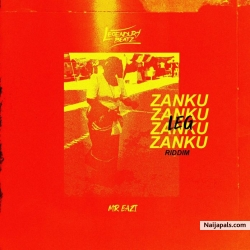 Zanku Leg Riddim by Legendury Beatz X Mr Eazi X Zlatan