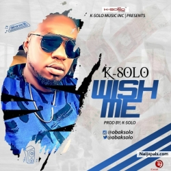 Wish Me Well K-Solo