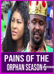 PAINS OF THE ORPHAN SEASON 5