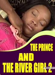 THE PRINCE AND THE RIVER GIRL 2