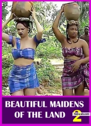BEAUTIFUL MAIDENS OF THE LAND 2