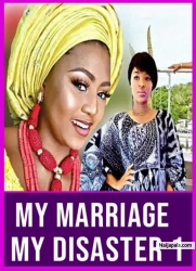 My Marriage My Disaster 1