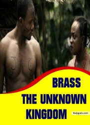 BRASS THE UNKNOWN KINGDOM